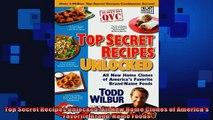 Top Secret Recipes Unlocked: All New Home Clones of America's