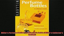 READ book  Millers Perfume Bottles A Collectors Guide Millers Collectors Guides  BOOK ONLINE