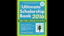 The Ultimate Scholarship Book 2016  Billions of Dollars in Scholarships, Grants and Prizes (Ultimate Scholarship Book  Billions of Dollars in Scholarships,)