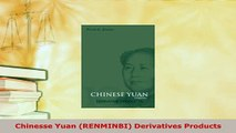 PDF  Chinesse Yuan RENMINBI Derivatives Products Download Online