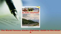 PDF  The World Famous Alaska Highway Guide to the Alcan  Download Full Ebook