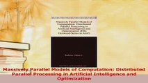 PDF  Massively Parallel Models of Computation Distributed Parallel Processing in Artificial  EBook