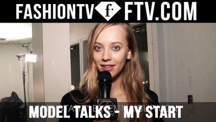 Model Talks F/W 16-17 My Start pt. 1 | FTV.com