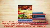 Download  Simple Thai Cooking Everyday Healthy Quick And Easy Thai Food Recipes For Cooking At PDF Online