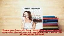 PDF  Emagreça Comendo Bem  Sem glúten sem lactose sem soja Manual com 65 receitas fáceis e Download Online