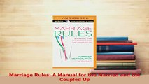 Read  Marriage Rules A Manual for the Married and the Coupled Up Ebook Online