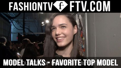 Model Talks F/W 16-17 Favourite Top Model pt.2 | FTV.com