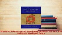 PDF  Words of Power Hurufi Teachings between Shiism and Sufism in Medieval Islam Free Books