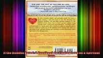 Read  If the Buddha Dated A Handbook for Finding Love on a Spiritual Path  Full EBook