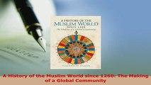 PDF  A History of the Muslim World since 1260 The Making of a Global Community Free Books