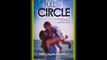 Full Circle  A memoir of leaning in too far and the journey back