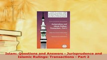 PDF  Islam Questions and Answers  Jurisprudence and Islamic Rulings Transactions  Part 2 Free Books