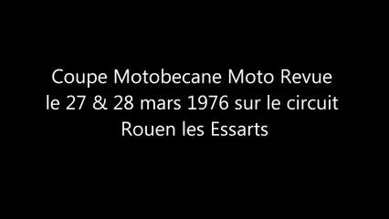 Spécial Coupe Motobecane Moto revue, circuit Rouen les Essarts 1976