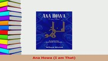 Download  Ana Howa I am That Free Books