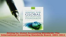 Read  Aiming for Global Accounting Standards The International Accounting Standards Board PDF Free