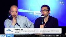 Talk Show du 18/04, partie 7 : avant match Sochaux-OM