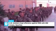 U.S. bolsters Iraqi offensive against ISIS with 200 troops, Apaches
