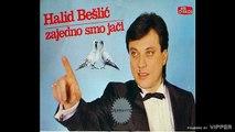 Halid Beslic - Prokleta je zena ta - (Audio 1986)