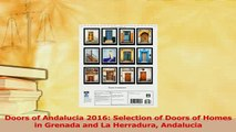 PDF  Doors of Andalucia 2016 Selection of Doors of Homes in Grenada and La Herradura Andalucia Read Full Ebook