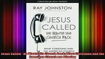 Read  Jesus Called  He Wants His Church Back What Christians and the American Church are  Full EBook