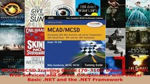 PDF  MCADMCSD Training Guide 70310 Developing XML Web Services and Server Components with Read Full Ebook
