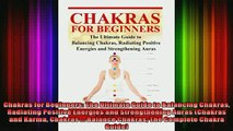 Read  Chakras for Beginners The Ultimate Guide to Balancing Chakras Radiating Positive Energies  Full EBook