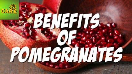 Health Benefits Of Pomegranate | Care TV