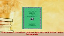 Download  Characters Herodas Mimes Sophron and Other Mime Fragments  EBook