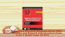 PDF  MCSE Designing a Microsoft Windows Server 2003 Active Directory and Network Infrastructure Download Full Ebook