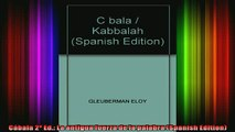 Read  Cábala 2º Ed La antigua fuerza de la palabra Spanish Edition  Full EBook