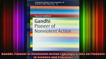 Read  Gandhi Pioneer of Nonviolent Action SpringerBriefs on Pioneers in Science and Practice  Full EBook