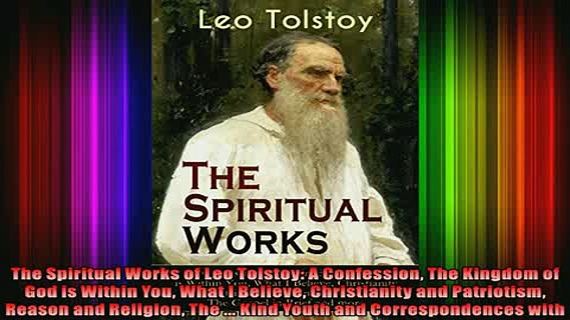 Read The Spiritual Works of Leo Tolstoy A Confession The Kingdom of God is  Within You What I Full EBook