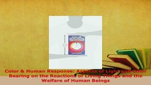 Download  Color  Human Response Aspects of Light and Color Bearing on the Reactions of Living Read Online