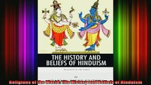 Read  Religions of the World The History and Beliefs of Hinduism  Full EBook