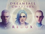 Dreamfall Chapters Book Five : REDUX - Official Teaser Trailer