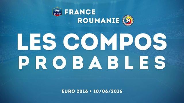 France - Roumanie : les compos probables ! (Euro 2016)