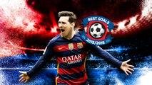 FC Barcelona best goals 2015/16: TOP 10 LEO MESSI