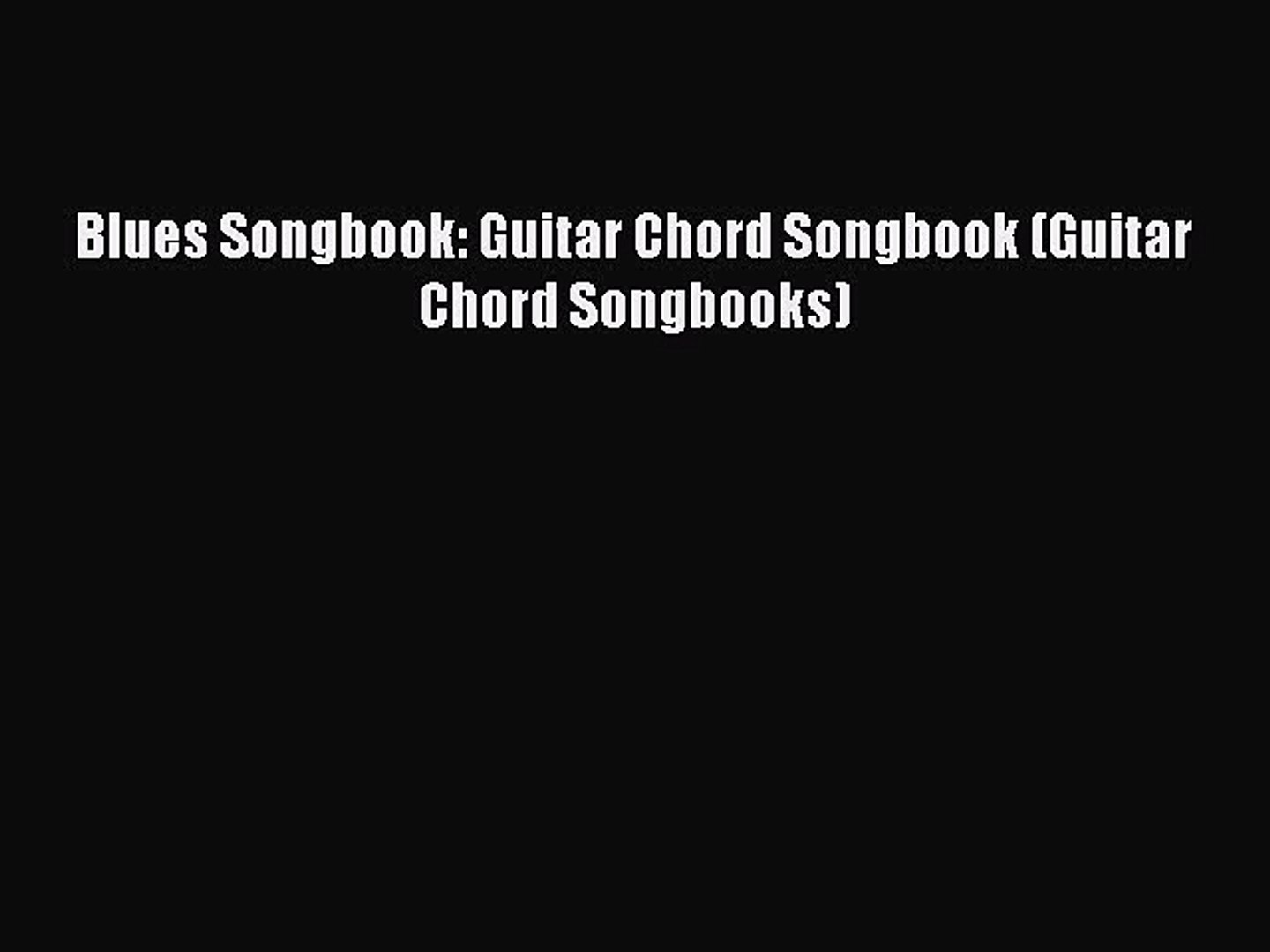 Download Blues Songbook Guitar Chord Songbook Guitar Chord Songbooks Pdf Free