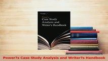 Read  Powers Case Study Analysis and Writers Handbook Ebook Free