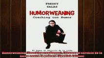 FREE DOWNLOAD  Humorweaning Coaching con Humor El humor al servicio de la lucha contra la pobreza  BOOK ONLINE