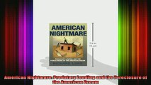 READ book  American Nightmare Predatory Lending and the Foreclosure of the American Dream Full Free