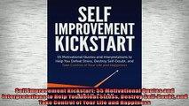 FREE DOWNLOAD  Self Improvement Kickstart 55 Motivational Quotes and Interpretations to Help You Defeat READ ONLINE