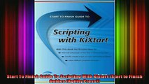 DOWNLOAD FULL EBOOK  Start To Finish Guide To Scripting With Kixtart Start to Finish Guides Agility Press Full Ebook Online Free