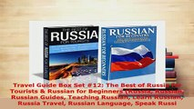PDF  Travel Guide Box Set 12 The Best of Russia for Tourists  Russian for Beginners Russia Download Online