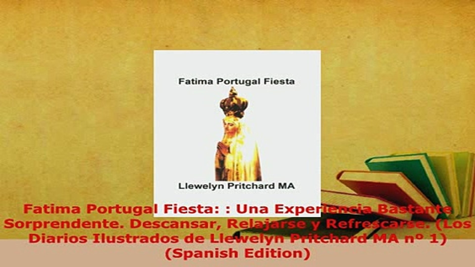 PDF  Fatima Portugal Fiesta  Una Experiencia Bastante Sorprendente Descansar Relajarse y Read Full E