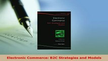 PDF  Electronic Commerce B2C Strategies and Models Free Books