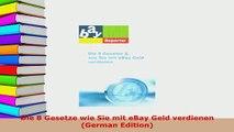 PDF  Die 8 Gesetze wie Sie mit eBay Geld verdienen German Edition  EBook