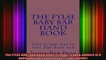 READ book  The FYLSE BABY BAR HAND BOOK ebook e book Authors of 6 published bar exam essays Full EBook