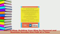 PDF  Born to Blog Building Your Blog for Personal and Business Success One Post at a Time Free Books