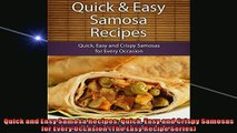 FREE PDF  Quick and Easy Samosa Recipes Quick Easy and Crispy Samosas for Every Occasion The Easy  FREE BOOOK ONLINE